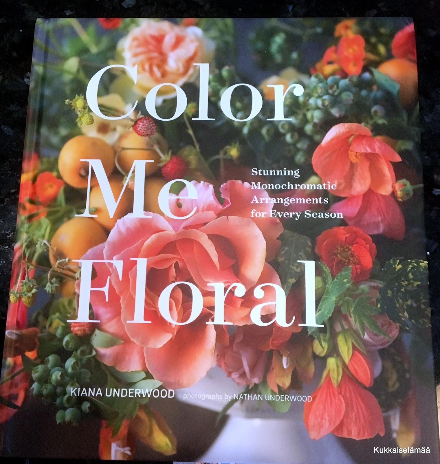 Color Me Floral – Ehkä kaunein kirja ikinä!